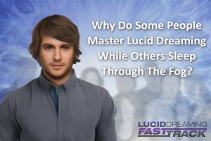 fast track lucid dreaming