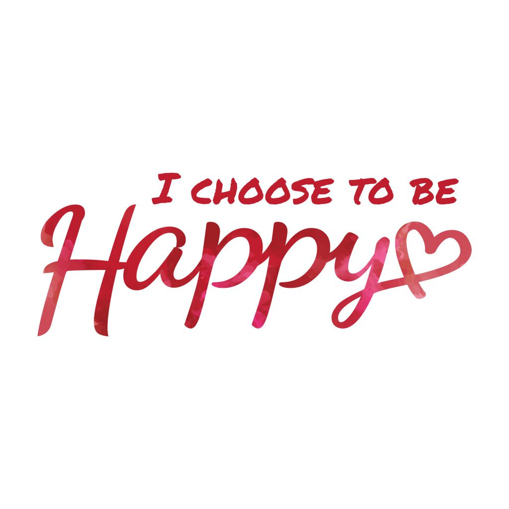 choosing to be happy 2018-1-4 choosing activities and experiences that are personally meaningful will really make a difference in your happiness level the ability to choose is very important for happiness in one study, participants either chose their own positive activity or had one assigned to them.